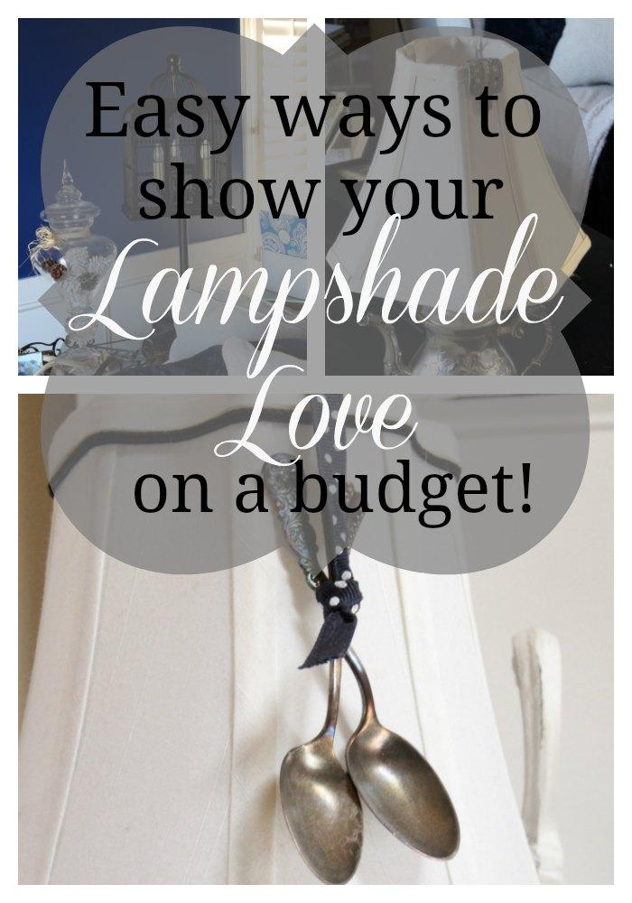 Lamps can be a pricey proposition. Check out ways to add high end personality at budget prices! It's time to show some lampshade love!
