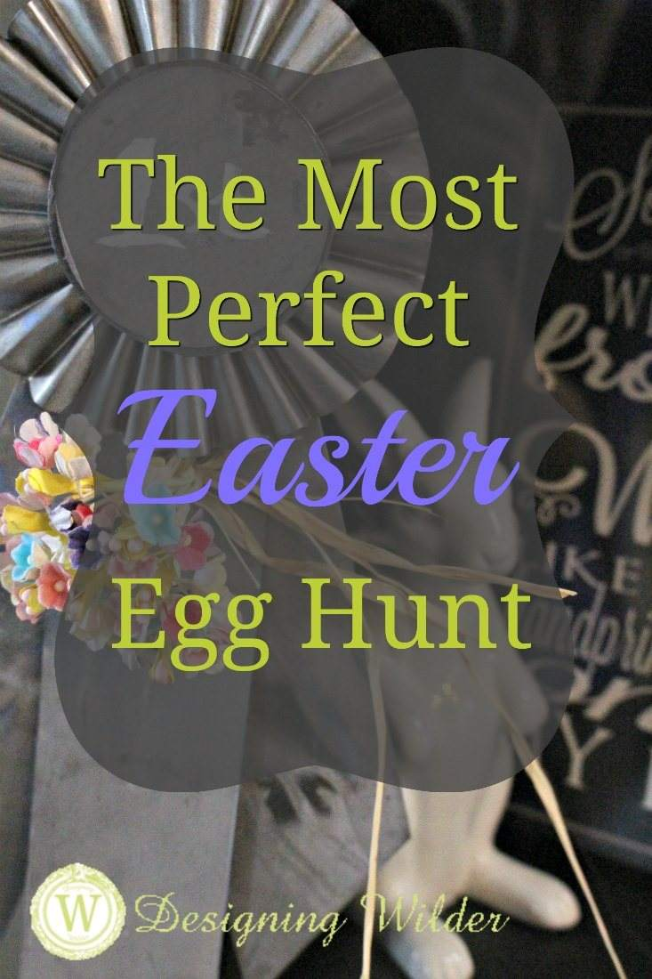 The Most Perfect Easter Egg Hunt