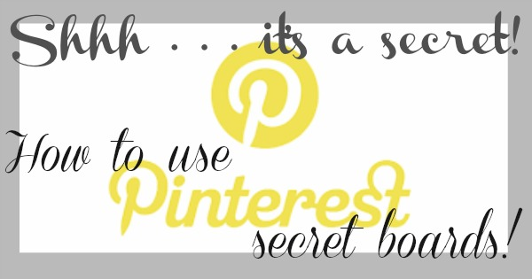 Pinterest secret boards are a great tool for planning & organizing projects.