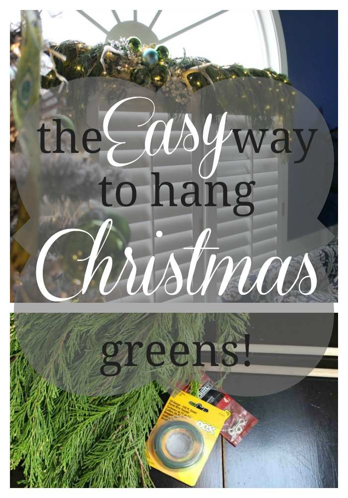 Hanging your Christmas greens can be a real hassle! But they are so amazing! So I'm spilling my secret for getting them hung in the easiest way possible!