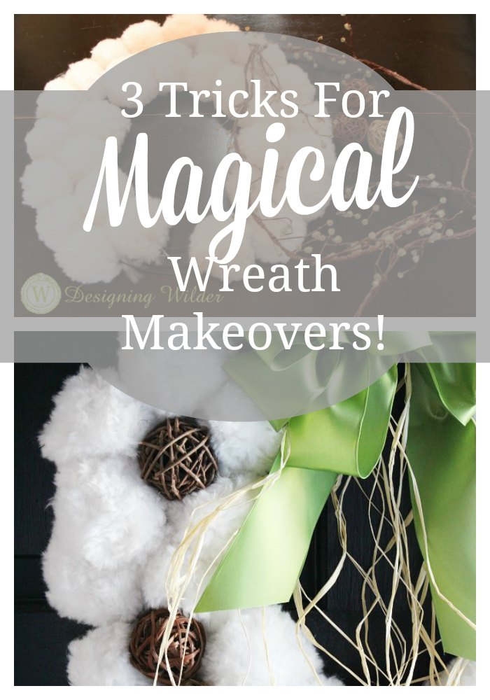 Give new life to your older wreaths with these 3 easy tricks! It's like magic!!