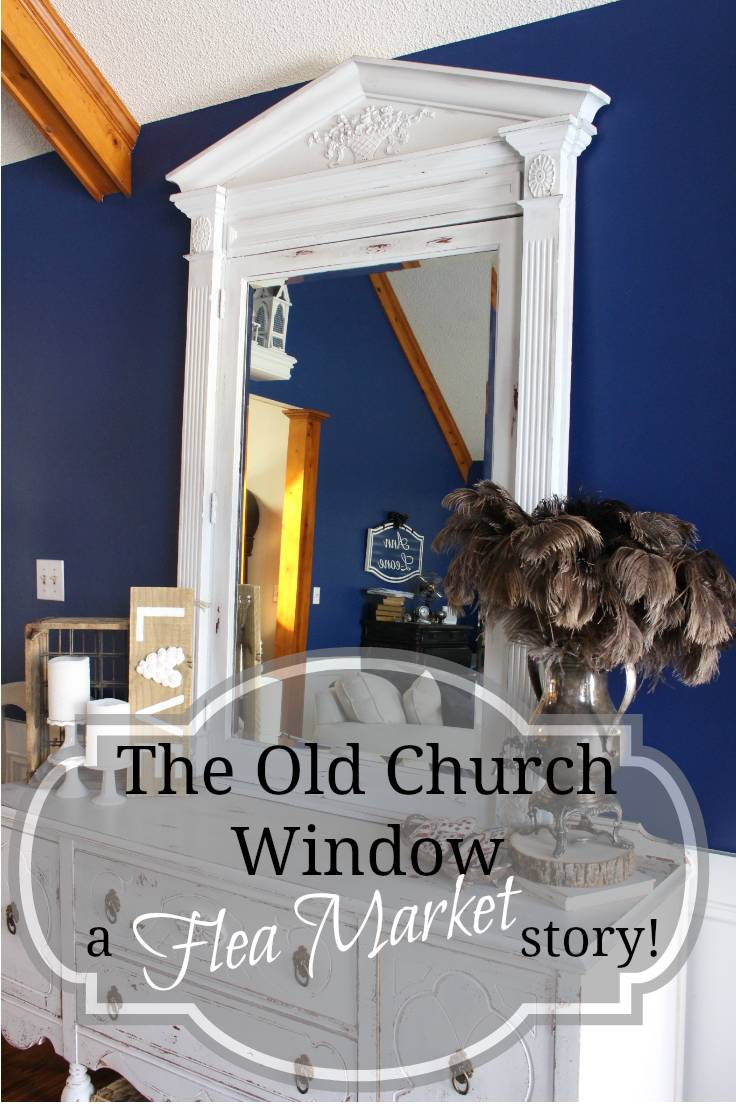 An flea market church window gets a new life as a stunning entry hall mirror! #fleamarketmirror #shabbychic #cottagestyle